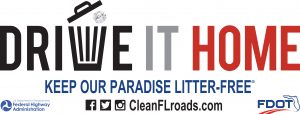 Drive it Home - Keep our Paradise Litter Free